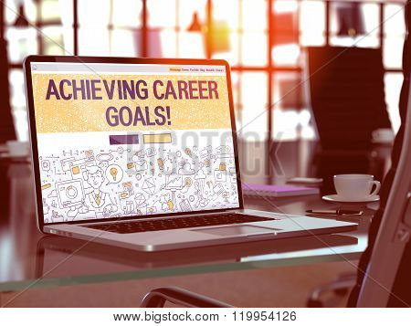 Achieving Career Goals Concept on Laptop Screen.