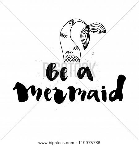 Be a mermaid poster.