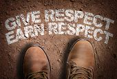 Top View of Boot on the trail with the text: Give Respect Earn Respect poster