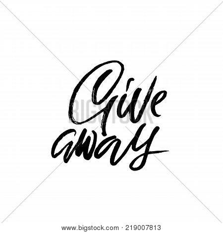 Giveaway. Calligraphy Banner For Social Media Contests. Modern Brush Lettering. Vector Illustration