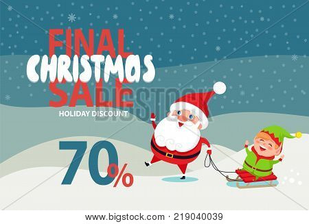 Final Christmas sale holiday discount 70 off poster with Santa and Elf riding on sleigh on winter landscape vector illustration advertisement banner