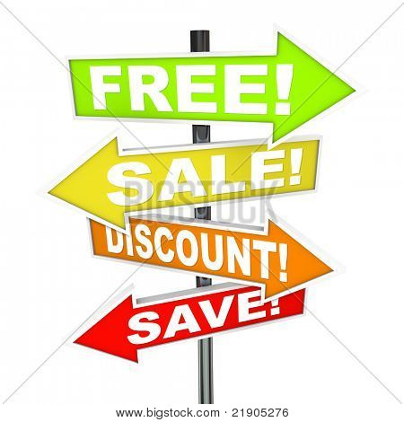 Several colorful arrow street signs with words Free, Save, Discount, Sale representing advertising messages a store or retail merchant advertises to lure customers in a capitalist marketplace