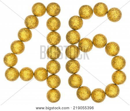 Numeral 46 forty six from decorative balls isolated on white background