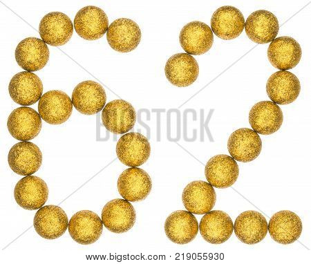 Numeral 62 sixty two from decorative balls isolated on white background