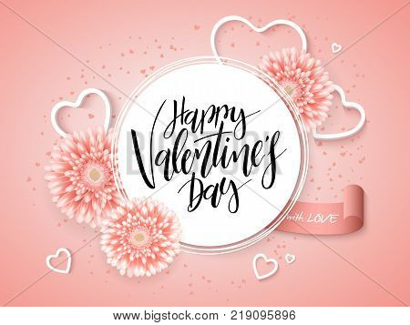 Vector illustration of valentine's day greetings card with hand lettering label - happy valentine's day - with a lot of heart shapes and chrysanthemum flowers.