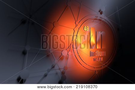 Indium chemical element. Sign with atomic number and atomic weight. Chemical element of periodic table. Molecule and communication background. Connected lines with dots. 3D rendering
