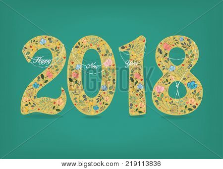 Number 2018. Yellow numerals with folk floral decor and pearl necklaces. Watercolor flowers and plants. Green background. Vector Illustration
