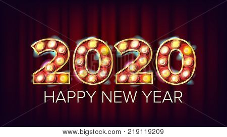 2020 Happy New Year Vector. Marquee Light Background Decoration. Greeting Card Design. 2020 Light Sign. Vintage Golden Illuminated Light. Holiday Retro Shine Lamp Bulb 2020. Illustration