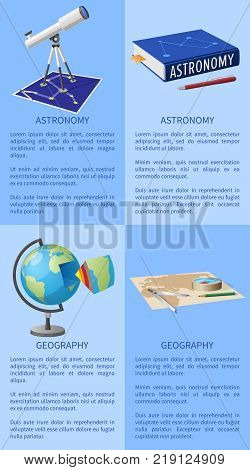 Astronomy poster with telescope, books and pencil, geography poster with globe and cartography map vector illustrations banners