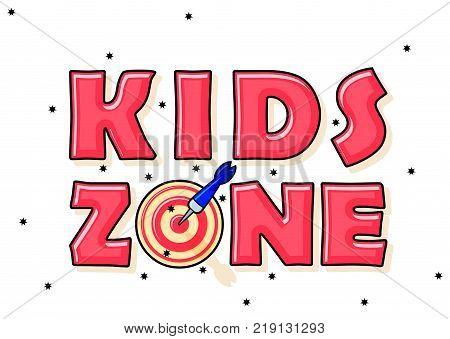 Kids Zone banner in cartoon style with darts. for children's playroom decoration Children Playground. Vector illustration.