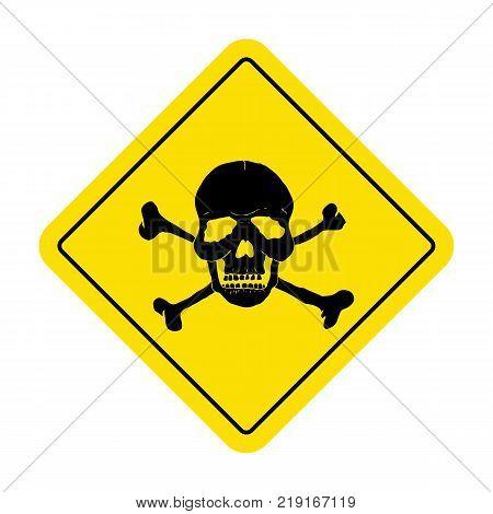 Danger sign with skull symbol. Deadly danger sign, warning sign, danger zone