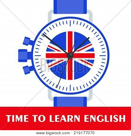 Bright flat vector banners with Wrist Watch for English language learning. Courses of foreign language schools for studying British pronunciation. Information for site social network poster.