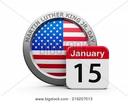 Emblem of USA with calendar button - The Fifteenth of January - represents Martin Luther King Jr. Day 2018 in USA three-dimensional rendering 3D illustration