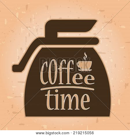 Coffee time banner design for coffee shop restaurant menu cafeteria.There is always time for coffee .A cup of coffee .Coffee background with a coffee cup for cafe.Coffee banner for coffee break time.
