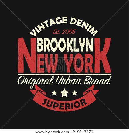 New York, Brooklyn vintage brand graphic for t-shirt. Original clothes design with grunge. Authentic apparel typography with ribbon. Retro sportswear print. Vector illustration.