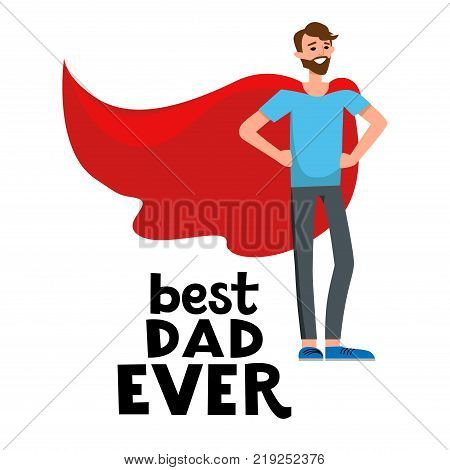 Cartoon characters of family. Dad and his son celebrating father s Day. The boy is proud his father. Inscription Dad is my hero.