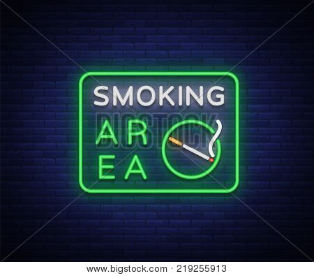 Smoking area is a vector neon sign. Neon symbol, a luminous sign is a place for smoking. Bright sign, luminous banner.