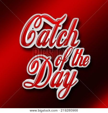 Stock Illustration - Red Catch of the Day, Abstract Decorative Red Background.
