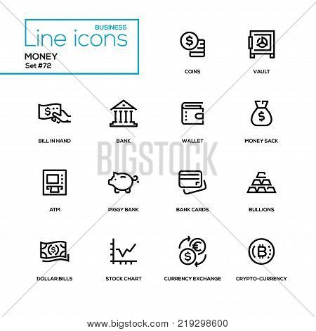 Money - line design icons set. High quality black pictogram. Coins, vault, bill in hand, wallet, sack, ATM, piggy bank, bullions, cards, dollar bills, stock chart, currency exchange, cryptocurrency