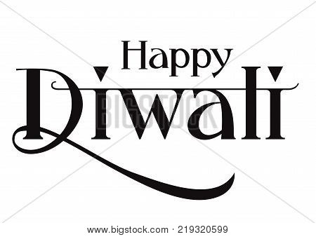 Happy Diwali lettering. Diwali design element. Typed text, calligraphy. For greeting cards, posters, leaflets and brochures.