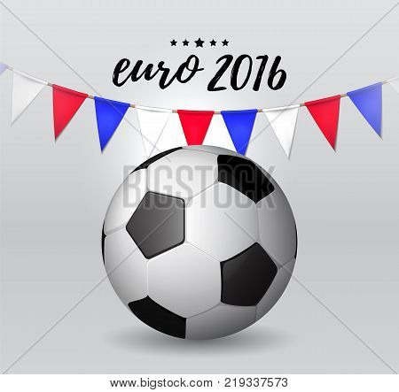 Soccer cup, Euro 2016 France, football championship, soccer ball. Vector illustration. eps 10