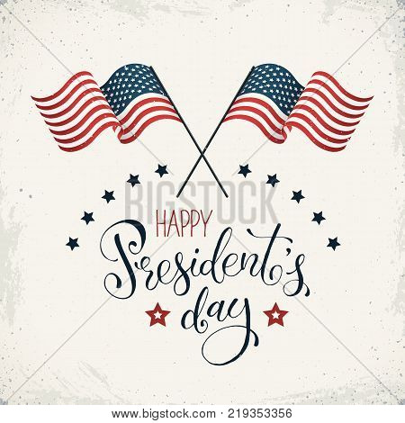 Happy Presidents Day. Crossed flags of USA with text on retro background. USA President Day banner in vintage style.