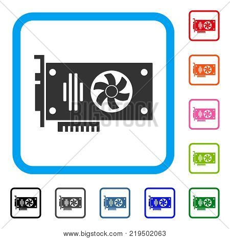 Videocard icon. Flat gray pictogram symbol inside a blue rounded rectangular frame. Black, gray, green, blue, red, orange color additional versions of Videocard vector.