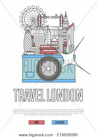Travel London poster with famous architectural attractions on big camera. Worldwide traveling and time to travel vector concept in linear style. London national landmarks, world tourism and journey