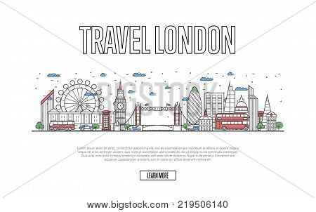 Travel London poster with architectural attractions in linear style. Worldwide traveling and time to travel concept. London skyline with famous landmarks, british tourism and journey vector background
