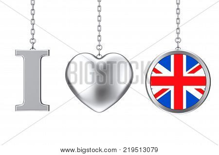 Hanging by Chain I Love Great Britain Sign as Silver Heart and Badge with Great Britain Flag on a white background. 3d Rendering
