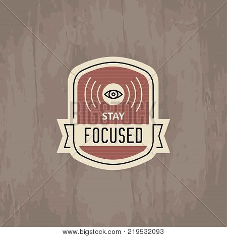 Vector motivational badge - emblem for inspiration and encouragement - human eye in simple minimal style for motivation