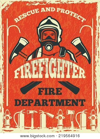 Poster for firefighter department. Design template in retro style. Fire department poster and banner with fighter. Vector illustration