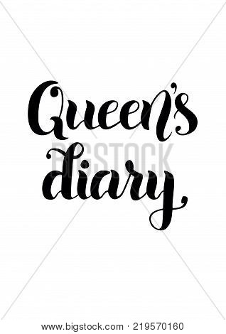 Modern brush calligraphy of Queen's diary in black isolated on white background for cover of diary or notebook