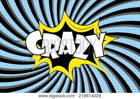 Crazy label - text in retro comic style.Stock cartoon vector illustration