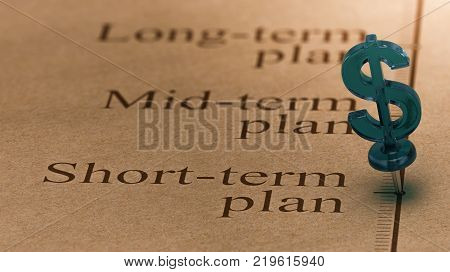 Dollar shaped pushpin pined on a timeline in front of the text short-term plan. Concept of short term investments plan