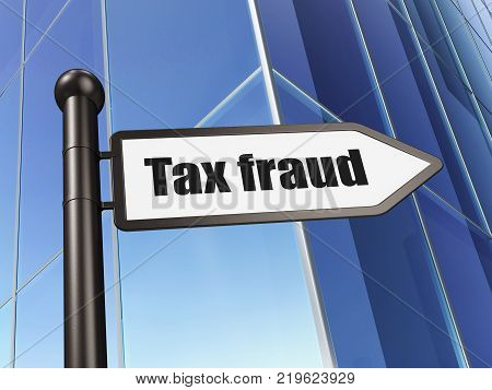 Law concept: sign Tax Fraud on Building background, 3D rendering