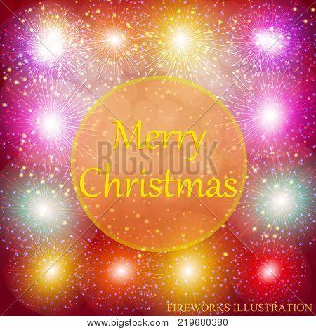 Brightly Colorful Fireworks. Holiday fireworks background. Illustration of Fireworks. Merry christmas illustration.