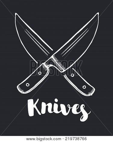 Vector illustration the crossed knives icon. Knife and chef, kitchen symbol. Freehands icon on black background. Hand drawn lettering name