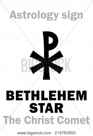 Astrology Alphabet: BETHLEHEM STAR ('The Christ Comet'), hypothetical comet observed in the Ancient East at the beginning of the first Millennium A.D. -- Hieroglyphics character sign (single symbol).