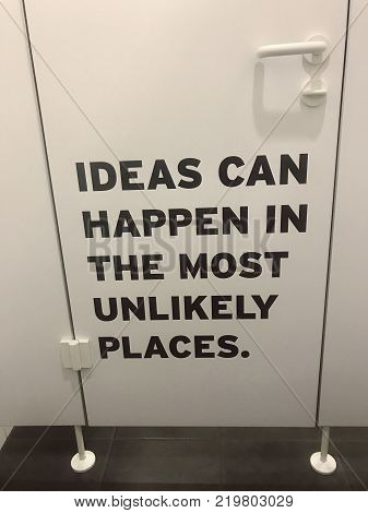 Ideas can happen in the most unlikely places - text on the inside of a toilet door.