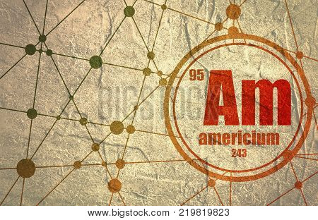 Americium chemical element. Sign with atomic number and atomic weight. Chemical element of periodic table. Molecule And Communication Background. Connected lines with dots.