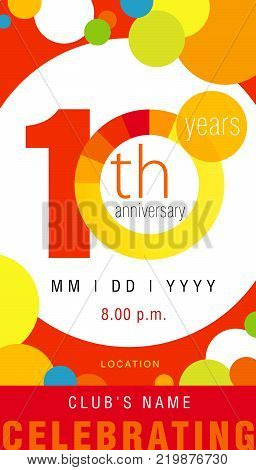 10 years anniversary chart celebration card. 10th years anniversary template concept  with modern design elements colored circle on background. Vector illustration