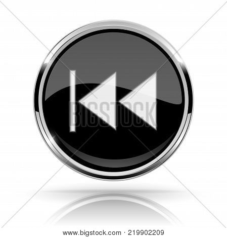 Black round media button. REWIND button. Shiny icon with chrome frame and with reflection. Vector 3d illustration on white background