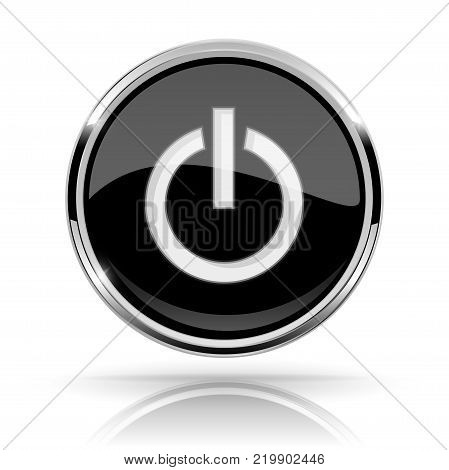 Black round media button. POWER button. Shiny icon with chrome frame and with reflection. Vector 3d illustration on white background