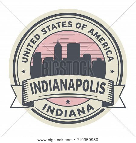 Stamp or label with name of Indianapolis, Indiana, vector illustration