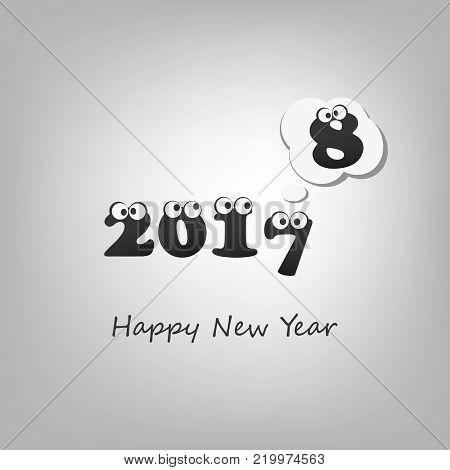 Another Year Passed - Numerals with Rolling Eyes - Abstract Black and White Modern Style Funny Happy New Year Greeting Card or Background, Creative Design Template - 2018