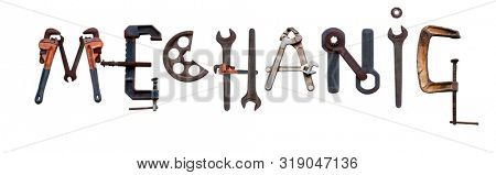 Letters representing the mechanic sign, done from old, vintage spanners, wheels, pliers, vice, grip poster