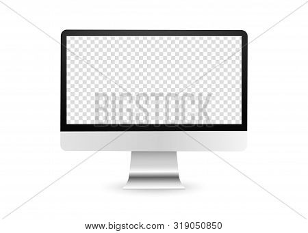 Realistic Computer Display With Transparent Screen. Blank Lcd Monitor. Pc Display Isolated On White