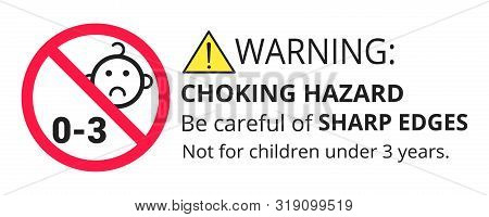Not Suitable For Children Under 3 Years Choking Hazard Forbidden Sign Sticker Isolated On White Back