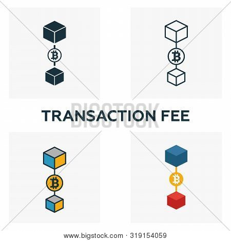 Transaction Fee Icon Set. Four Elements In Diferent Styles From Blockchain Icons Collection. Creativ